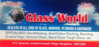 Glass World (Dealers in all kinds of Glass, Mirrors, Plywoods and Hardwares)